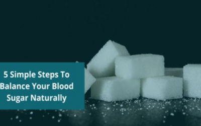 5 Simple Steps To Balance Your Blood Sugar Naturally