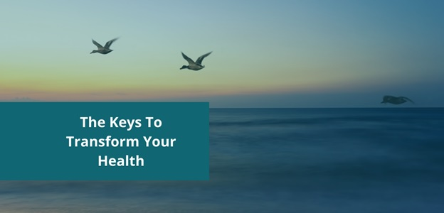 The Keys To Transform Your Health - Chelsie Ward